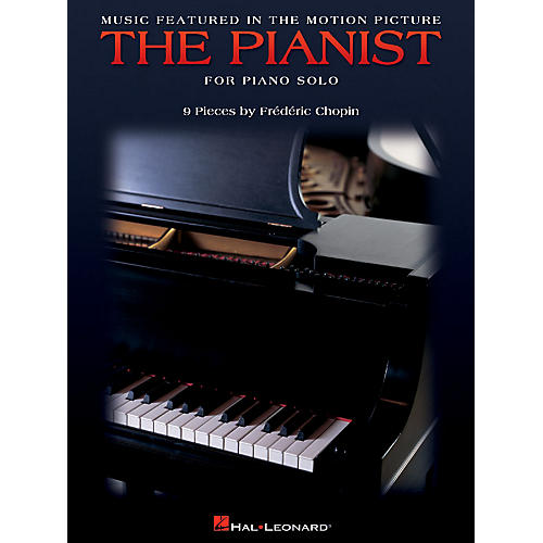 Hal Leonard Music Featured in the Motion Picture The Pianist Misc Series by Frédéric Chopin (Advanced)
