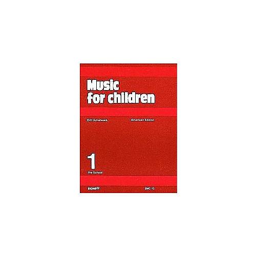 Schott Music For Children Volume 1: Preschool by Carl Orff and Gunild Keetman