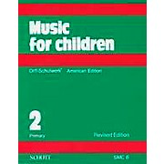 Schott Music For Children Volume 2: Primary by Carl Orff and Gunild Keetman