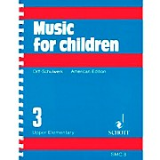 Schott Music For Children Volume 3: Upper Elementary by Carl Orff and Gunild Keetman