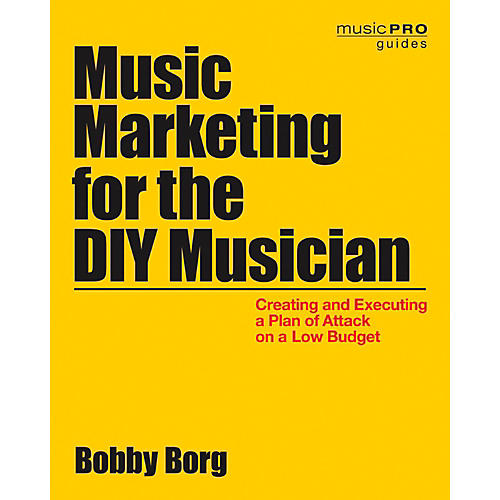 Hal Leonard Music Marketing For The DIY Musician: Creating and Executing a Plan on a Low Budget-thumbnail