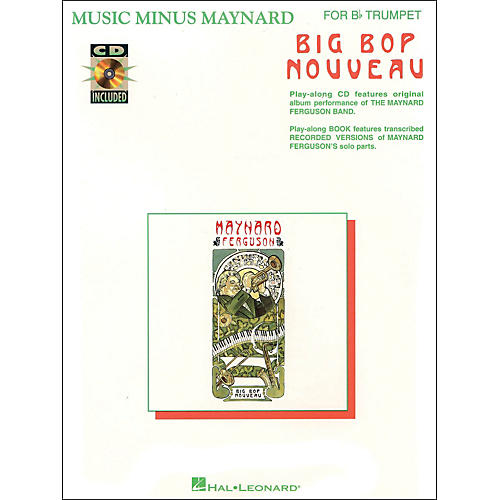 Hal Leonard Music Minus Maynard Big Bop Nouveau for Bb Trumpet CD/Pkg-thumbnail