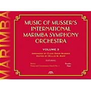 Meredith Music Music Of Musser'S International Marimba Symphony Orchestra Vol. 3