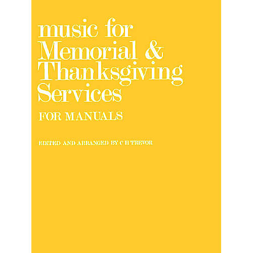 Novello Music for Memorial and Thanksgiving Services (for Manuals) Music Sales America Series
