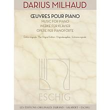 Max Eschig Music for Piano (The Original Edition) Editions Durand Series Softcover Composed by Darius Milhaud