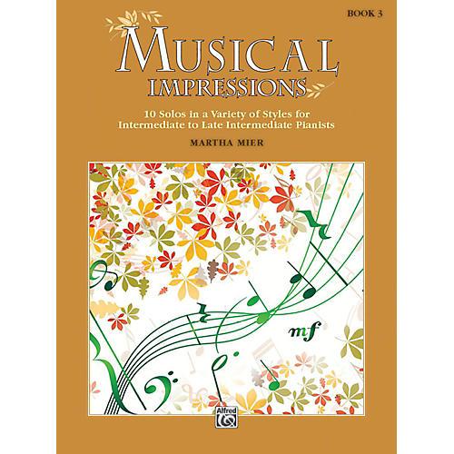 Alfred Musical Impressions, Book 3 Intermediate / Late Intermediate-thumbnail