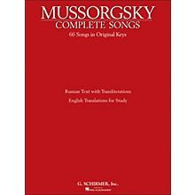 G. Schirmer Mussorgsky - Complete Songs (66 Songs In Original Keys) Russian Text / English Translation