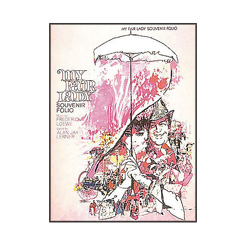 Hal Leonard My Fair Lady Souvenir Folio arranged for piano, vocal, and guitar (P/V/G)