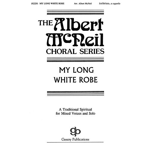 Fred Bock Music My Long White Robe SATB a cappella arranged by Albert McNeil