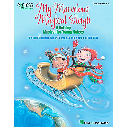 Hal Leonard My Marvelous Magical Sleigh - A Holiday Musical for Young Voices Classroom Kit-thumbnail