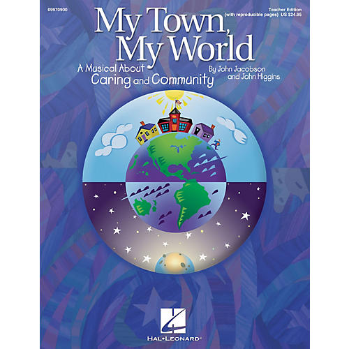 Hal Leonard My Town, My World (A Musical About Caring and Community) ShowTrax CD by John Jacobson, John Higgins