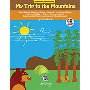 Alfred My Trip to the Mountains Song and Activity (Book & CD)