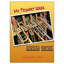 Carl Fischer My Trumpet Week - A Book of Warm Ups and Practice Routines