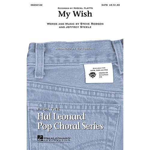 Hal Leonard My Wish SSA by Rascal Flatts Arranged by Ed Lojeski