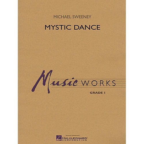 Hal Leonard Mystic Dance Concert Band Level 1.5 Composed by Michael Sweeney