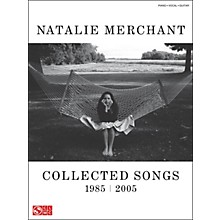 Cherry Lane Natalie Merchant Collected Songs 1985/2005 arranged for piano, vocal, and guitar (P/V/G)