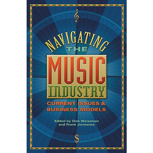 Hal Leonard Navigating the Music Industry Book