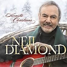 Neil Diamond - Acoustic Christmas: International Edition