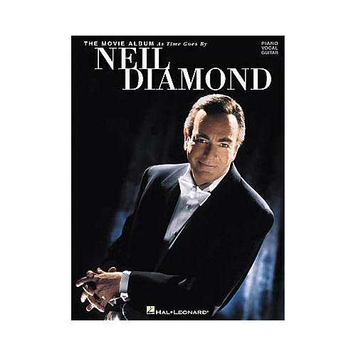 Hal Leonard Neil Diamond - The Movie Album  As Time Goes By Piano, Vocal, Guitar Songbook-thumbnail