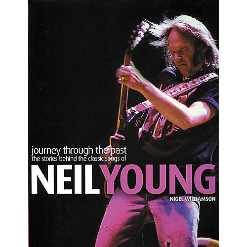 Backbeat Books Neil Young - Journey Through the Past Book