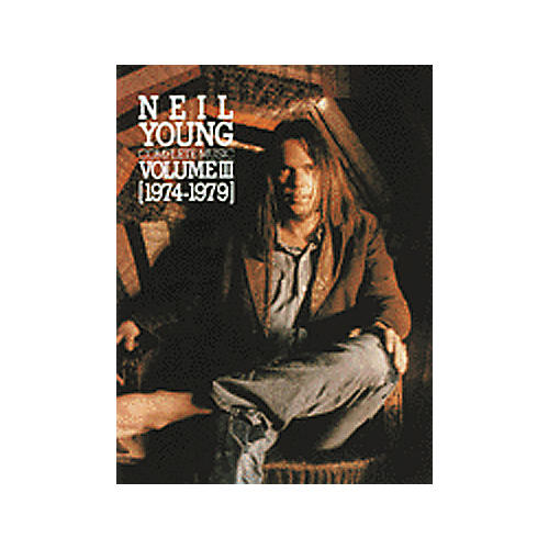 Alfred Neil Young Complete Music Volume III 1974-1979 Piano, Vocal, Guitar Songbook