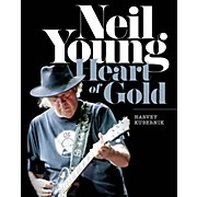 Neil Young: Heart of Gold Book