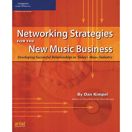 ArtistPro Networking Strategies for the New Music Business