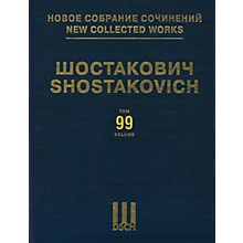 DSCH New Collected Works of Dmitri Shostakovich - Volume 99 DSCH Series Hardcover by Dmitri Shostakovich