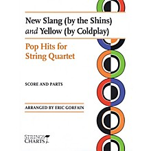 String Letter Publishing New Slang (by The Shins) and Yellow (by Coldplay) String Softcover by Coldplay Arranged by Eric Gorfain