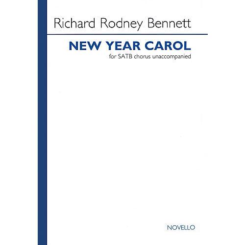 Novello New Year Carol (SATB a cappella) SATB a cappella Composed by Richard Rodney Bennett