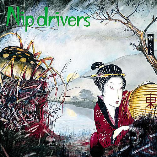 Alliance Nip Drivers - Oh Blessed Freak Show