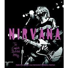 Hal Leonard Nirvana - The Complete Illustrated History Book