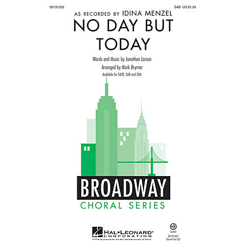 Hal Leonard No Day But Today (from Rent) SAB by Idina Menzel arranged by Mark Brymer