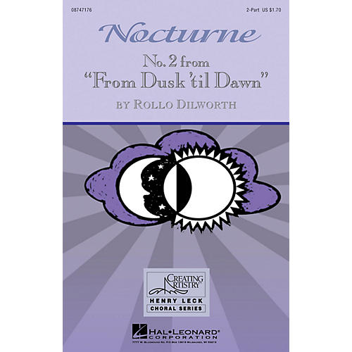 Hal Leonard Nocturne (No. 2 from From Dusk 'Til Dawn) 2-Part composed by Rollo Dilworth