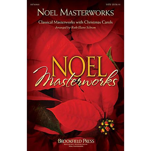 Brookfield Noel Masterworks SATB arranged by Ruth Elaine Schram