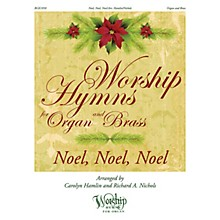 H.T. FitzSimons Company Noel, Noel, Noel (Worship Hymns for Organ and Brass) arranged by Carolyn Hamlin