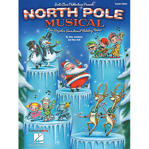 Hal Leonard North Pole Musical (One Singular Sensational Holiday Revue) Singer 5 Pak Composed by John Jacobson