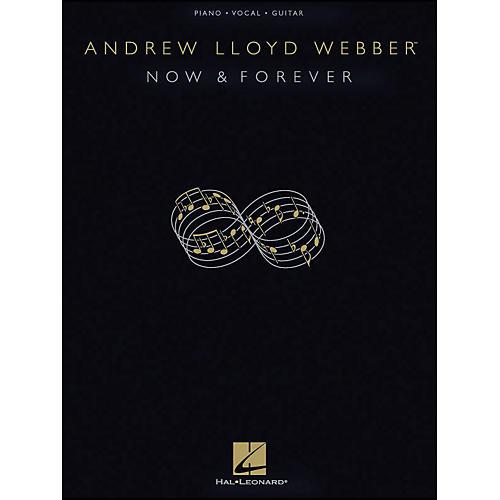 Hal Leonard Now & forever - Andrew Lloyd Webber arranged for piano, vocal, and guitar (P/V/G)