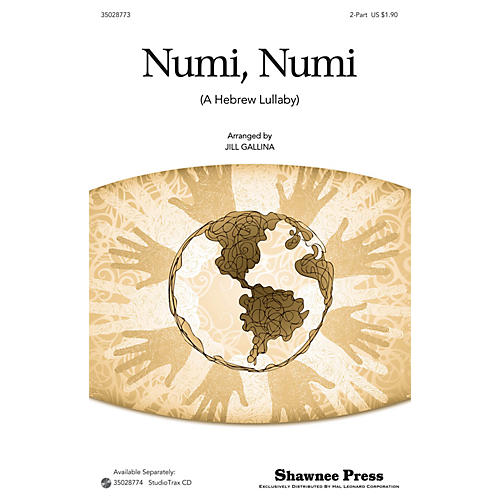 Shawnee Press Numi, Numi 2-Part arranged by Jill Gallina