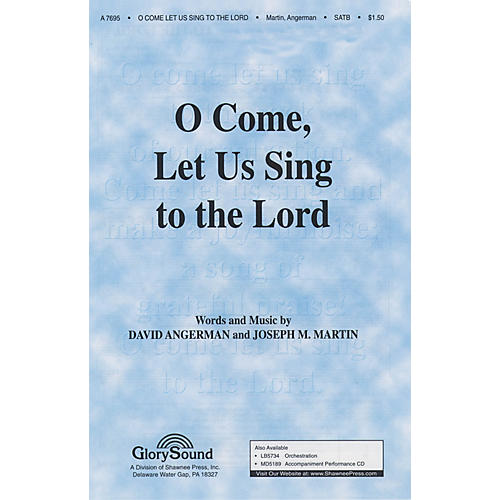 Shawnee Press O Come Let Us Sing to the Lord SATB arranged by Brant Adams