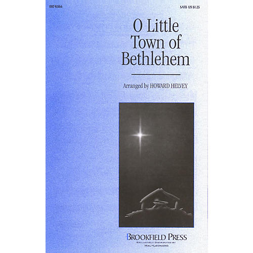 Brookfield O Little Town of Bethlehem SATB arranged by Howard Helvey