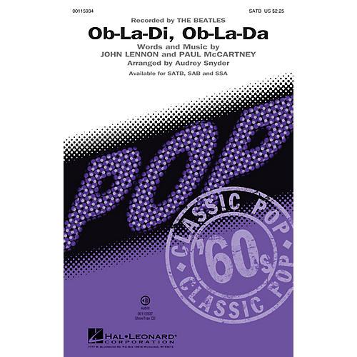 Hal Leonard Ob-La-Di, Ob-La-Da (Recorded by THE BEATLES SAB) SAB by The Beatles Arranged by Audrey Snyder