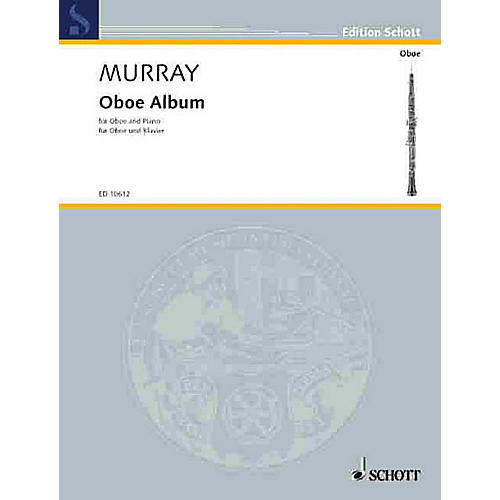 Schott Oboe Album (Oboe with Piano Accompaniment) Schott Series