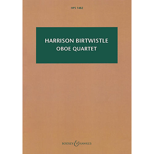 Boosey and Hawkes Oboe Quartet Boosey & Hawkes Scores/Books Series Softcover Composed by Harrison Birtwistle