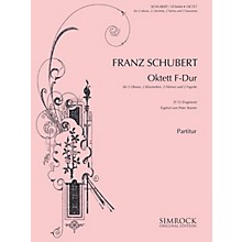 Simrock Octet in F Major, D72 (Fragment) (Score and Parts) Boosey & Hawkes Chamber Music Series by Franz Schubert