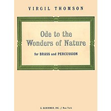 G. Schirmer Ode To The Wonders Of Nature - Brass & Percussion - Complete Set Brass Ensemble Series by V Thomson