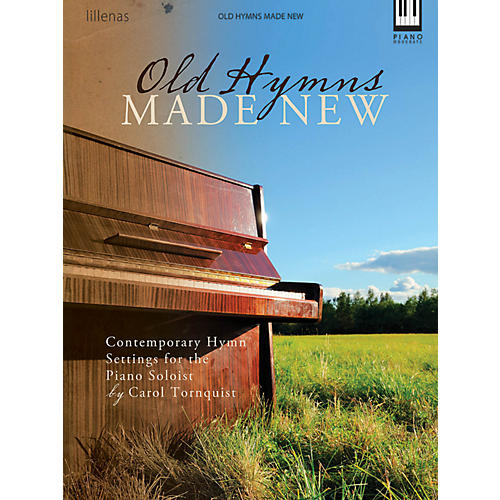 Hal Leonard Old Hymns Made New - Contemporary Hymn Settings By Carol Tornquist-thumbnail