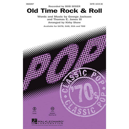 Hal Leonard Old Time Rock & Roll ShowTrax CD by Bob Seger Arranged by Kirby Shaw