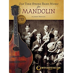 Centerstream Publishing Old Time String Band Music for Mandolin Fretted Ser... by Centerstream Publishing