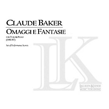 Lauren Keiser Music Publishing Omaggi e Fantasie (Tuba and Piano) LKM Music Series Composed by Claude Baker